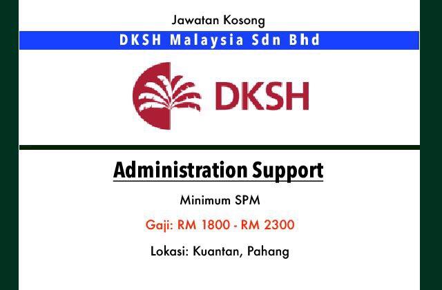 Jawatan Kosong Terkini Dksh Malaysia Sdn Bhd Kuantan Pahang Jawatan Kosong Terkini