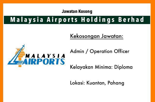 Jawatan Kosong Terkini Malaysia Airports Holdings Berhad Kuantan Pahang Jawatan Kosong Terkini