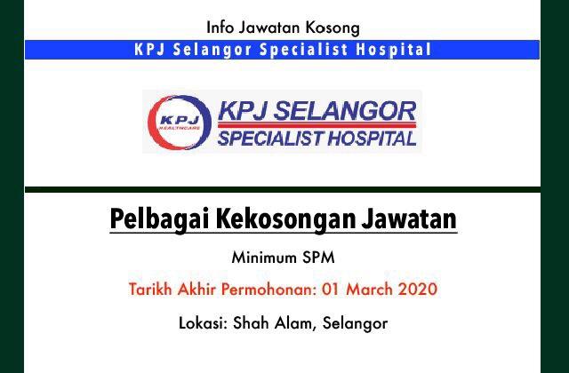 Jawatan Kosong Terkini Kpj Selangor Specialist Hospital Shah Alam Selangor Jawatan Kosong Terkini