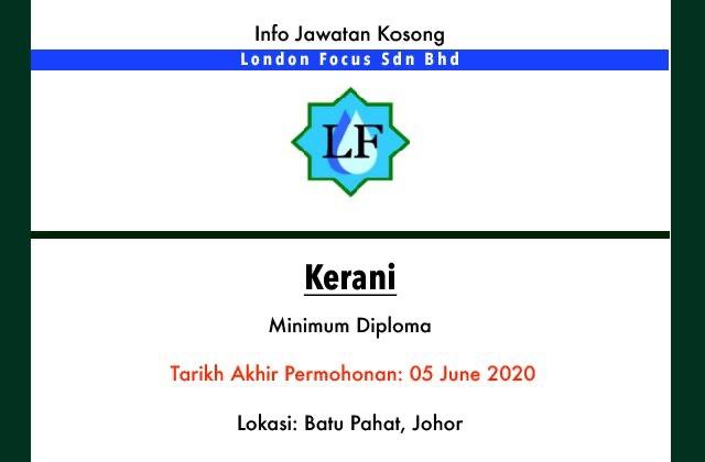 Info Jawatan Kosong Terkini London Focus Sdn Bhd Batu Pahat Johor Jawatan Kosong Terkini