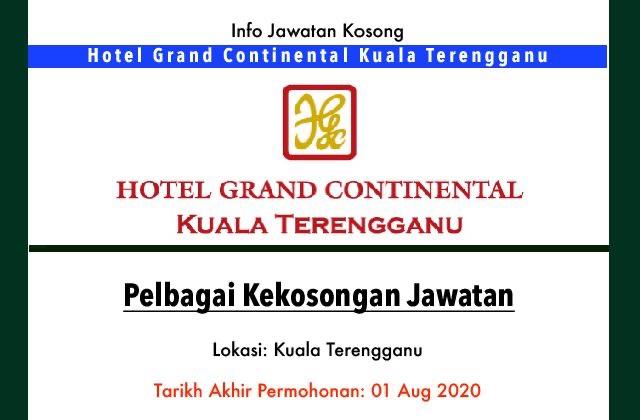 Info Jawatan Kosong Terkini Hotel Grand Continental Kuala Terengganu Jawatan Kosong Terkini
